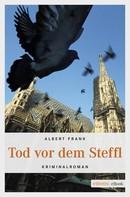 Albert Frank: Tod vor dem Steffl