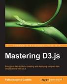 Pablo Navarro Castillo: Mastering D3.js