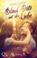 Kari Lessír: Blind Date mit der Liebe ★★★★