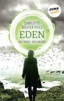 Charlotte Richter-Peill: Das Orakel von Farland - Band 3: Eden ★★★★★