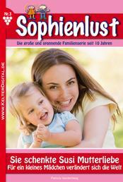 Sophienlust 3 - Familienroman - Sie schenkte Susi Mutterliebe