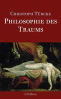 Christoph Türcke: Philosophie des Traums ★★★