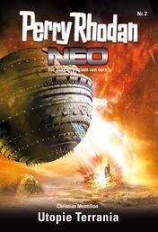 Perry Rhodan Neo 2: Utopie Terrania - Staffel: Vision Terrania 2 von 8