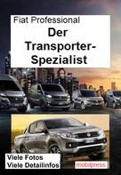 Gerd Zimmermann: Fiat Professional Der Transporter-Spezialist