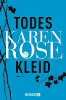 Karen Rose: Todeskleid ★★★★
