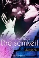 Lexi Ryan: Here and Now: Dreisamkeit ★★★★★