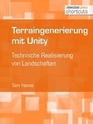 Tam Hanna: Terraingenerierung mit Unity