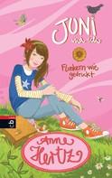 Anne Hertz: Juni und ich - Flunkern wie gedruckt ★★★★★