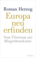 Roman Herzog: Europa neu erfinden ★★★