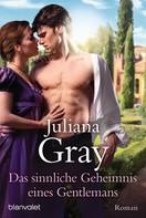 Juliana Gray: Das sinnliche Geheimnis eines Gentlemans ★★★★