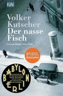 Volker Kutscher: Der nasse Fisch ★★★★