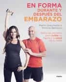 Martin Giacchetta: En forma durante y después del embarazo