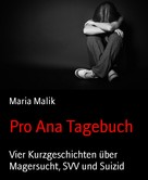 Maria Malik: Pro Ana Tagebuch ★★★