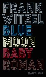 Bluemoon Baby - Roman
