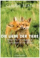 Claude Béata: Die Liebe der Tiere ★★★★