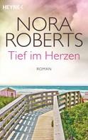 Nora Roberts: Tief im Herzen ★★★★★