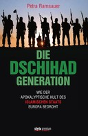 Petra Ramsauer: Die Dschihad Generation