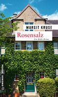 Margit Kruse: Rosensalz ★★★★