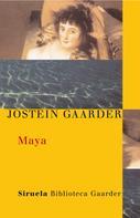 Jostein Gaarder: Maya