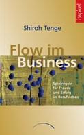 Shiroh Tenge: Flow im Business ★★