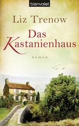 Das Kastanienhaus - Roman
