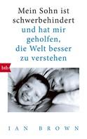 Ian Brown: Mein Sohn ist schwerbehindert ★★★★