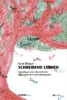 Gerd Bräuer: Schreibend lernen