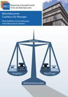 Schröder, Prof. Dr. Harry: Mikroökonomie Crashkurs für Manager