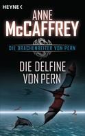 Anne McCaffrey: Die Delfine von Pern ★★★★★