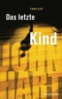 John Hart: Das letzte Kind ★★★★
