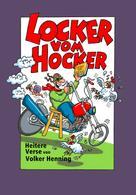 Volker Henning: LOCKER VOM HOCKER ★★★★