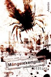 Mängelexemplare 2: Dystopia - Dystopische Anthologie