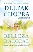 Deepak Chopra: Belleza radical