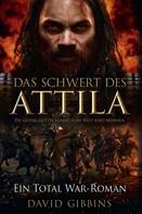 David Gibbins: Total War: Attilas Schwert ★★★★★