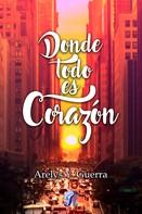 Arelys Y. Guerra: Donde todo es corazón