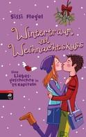 Sissi Flegel: Wintertraum und Weihnachtskuss ★★★★★