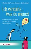Mechthild R. von Scheurl-Defersdorf: Ich verstehe, was du meinst ★★★★