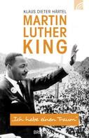 Klaus Dieter Härtel: Martin Luther King ★★★★