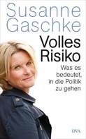 Susanne Gaschke: Volles Risiko ★★★★