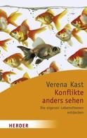 Verena Kast: Konflikte anders sehen ★★★★