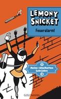 Lemony Snicket: Feueralarm! ★★★★