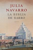 Julia Navarro: La Biblia de barro ★★★★★