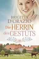 Brigitta D'Orazio: Die Herrin des Gestüts ★★★