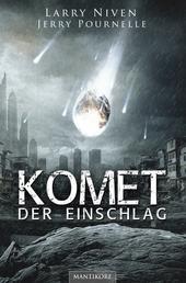 Komet - Der Einschlag - Ein Science Fiction Klassiker von Larry Niven & Jerry Pournelle