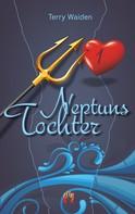 Terry Waiden: Neptuns Tochter (Teil 1) ★★★