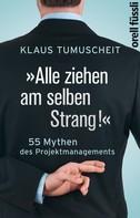 """Klaus Tumuscheit: """"Alle ziehen am selben Strang!"""""""