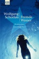 Wolfgang Schorlau: Fremde Wasser ★★★★★