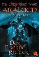 John Flanagan: Die Chroniken von Araluen - Der eiserne Ritter ★★★★★