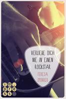 Teresa Sporrer: Verliebe dich nie in einen Rockstar (Die Rockstar-Reihe 1) ★★★★