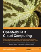 Giovanni Toraldo: OpenNebula 3 Cloud Computing